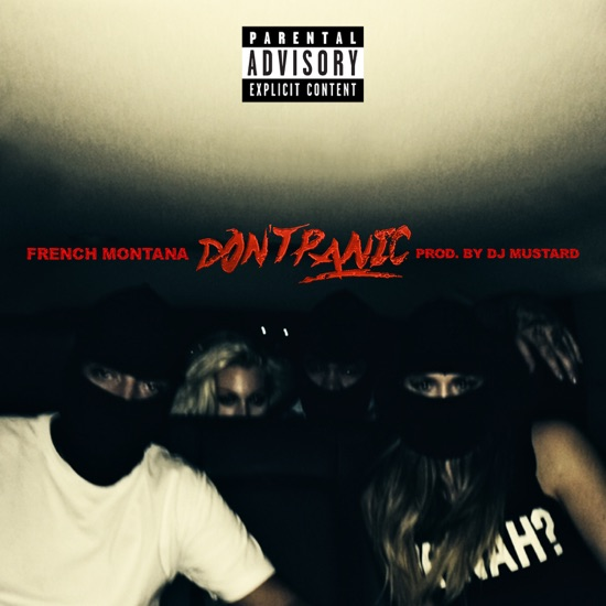 French Montana - Don't panic