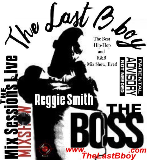 "The Last B-boy, Reggie Smith ""The Boss"""