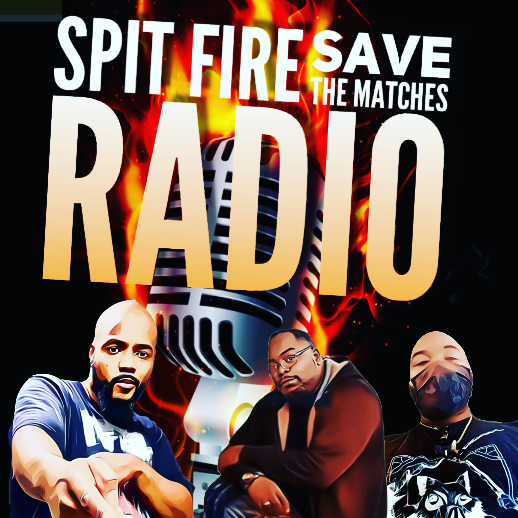 Spit Fire Save The Matches